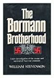 The Bormann Brotherhood, William Stevenson, 0151135908