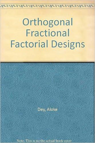 Dey: Orthogonal ?fractional? Factorial Designs: Aloke Dey