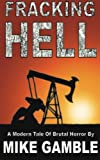 img - for Fracking Hell: A Modern Tale Of Brutal Horror book / textbook / text book