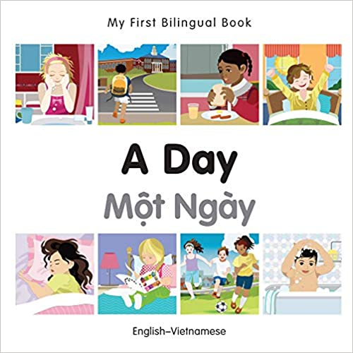 A Day My First Bilingual Book English/–Vietnamese