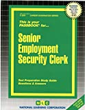 img - for Senior Employment Security Clerk(Passbooks) book / textbook / text book