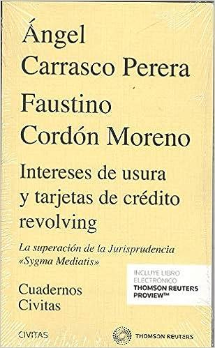 INTERESES DE USURA Y TARJETAS DE CREDITO REVOLVING: Angel ...