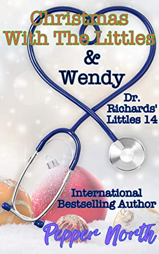Christmas with the Littles & Wendy:  Dr. Richards Littles 14 (Main Course Party Christmas For)