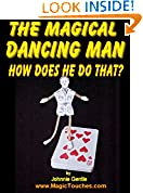 THE MAGICAL DANCING MAN - How Does He Do That?