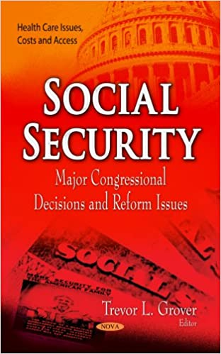 Free audiobook download for ipod Social Security: Major Congressional Decisions and Reform Issues (Health Care Issues, Costs and Access) PDF