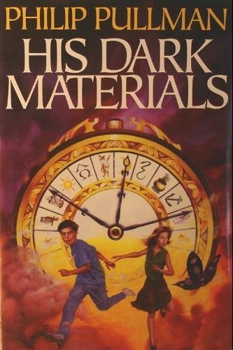 His Dark Materials: The Golden Compass; The Subtle Knife; The Amber Spyglass