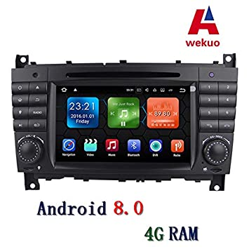 Wekuo 4G RAM Android 8.0 Coche DVD GPS para Mercedes/Benz Clase C W203 2004