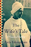 img - for The Wife's Tale: A Personal History book / textbook / text book