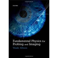 Fundamental Physics for Probing and Imaging