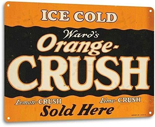 "Decsign Orange Crush Sold Pop Cola Soda Advertising Retro Bar Wall Decor - 8""X12"" Tin Metal Sign"