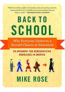 Back to School: Why Everyone Deserves a Second Chance at Education by The New Press