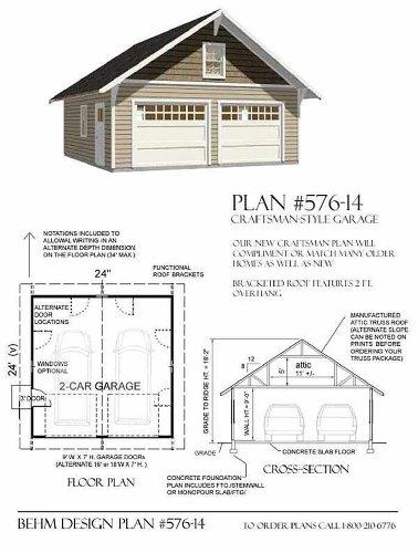 Garage Floor Plans >> Garage Plans 2 Car Craftsman Style Garage Plan 576 14 24 X 24 Two Car By Behm Design