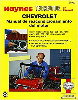 Chevrolet Engine Overhaul (Spanish) Techbook (Haynes Techbook en Espanol)