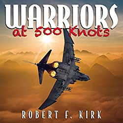 Warriors at 500 Knots