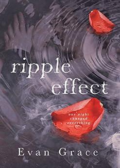 Ripple Effect by [Grace, Evan]