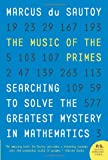 The Music of the Primes, Marcus Du Sautoy, 0062064010