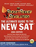 The RocketReview Revolution: The Ultimate Guide To The New SAT (First Edition)