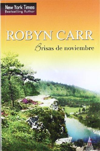 Brisas de Noviembre (Spanish Edition) [Robyn Carr] (Tapa Blanda)