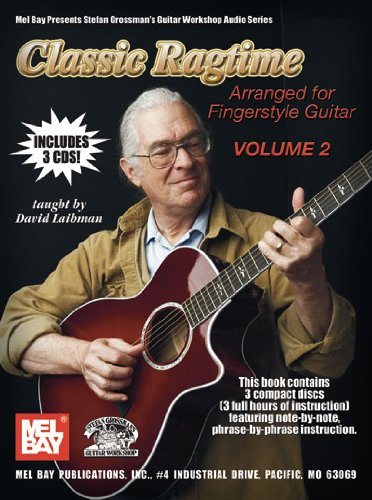 Classic Ragtime, Volume 2 Book/3-cd Set Arranged for Fingerstyle Guitar (Stefan Grossmans Guitar Workshop Audio Series)