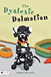 The Dyslexic Dalmatian, Dana Willhite, 1615667989
