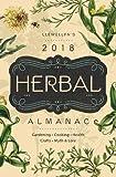 img - for Llewellyn's 2018 Herbal Almanac: Gardening, Cooking, Health, Crafts, Myth & Lore (Llewellyn's Herbal Almanac) book / textbook / text book