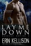 Lay Me Down: Reveler Series 2