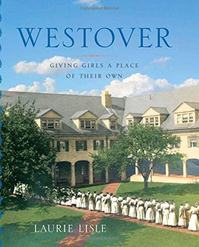 Westover: Giving Girls a Place of Their Own (Garnet Books) ()