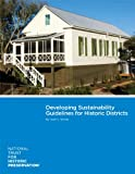 Developing Sustainability Guidelines for Historic Districts, Winter, Noré V., 0891333991