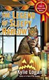 The Legend of Sleepy Harlow, Kylie Logan, 0425257770