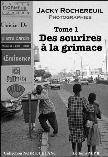 Des sourires à la grimace  - Tome 1 (Photographie Enfants) (French Edition)