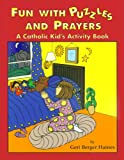Fun with Puzzles and Prayers, Geri Berger Geri Berger Haines, 0809167514