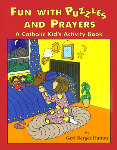 Catholic Activity - Fun with Puzzles and Prayers: A Catholic Kid's Activity Book