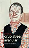 Grub Street Irregular, Jeremy Lewis, 0002559064