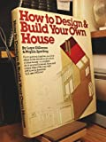 How to Design and Build Your Own House, Lupe DiDonno and Phyllis Sperling, 0394402286
