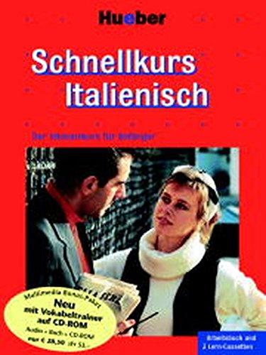 Schnellkurs Italienisch / Der direkte Weg zu gutem Italienisch: Schnellkurs, Cassetten m. Arbeitsbuch, Italienisch, 3 Cassetten