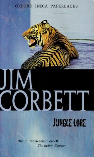Jungle Lore: Jim Corbett; with an Introduction by Martin Booth