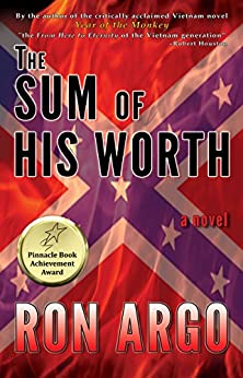 THE SUM OF HIS WORTH by [Argo, Ron]