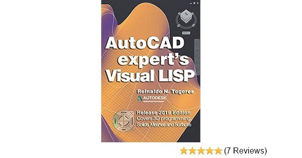 Amazon com: AutoCAD expert's Visual LISP (9781480225725): Reinaldo N