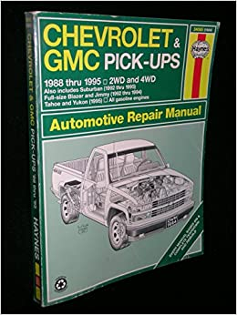 Chevrolet gmc pick ups 1988 thru 1995 2 wd 4wd suburban 1992 chevrolet gmc pick ups 1988 thru 1995 2 wd 4wd suburban 1992 thru 1995 full size blazer and jimmy 1992 thru 1994 tahoe and yukon 1995 fandeluxe Image collections