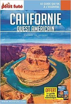 Guide Californie - Ouest américain 2018 Carnet Petit Futé
