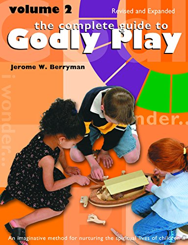 The Complete Guide to Godly Play: Volume 2, Revised and (Beale Rosemary)