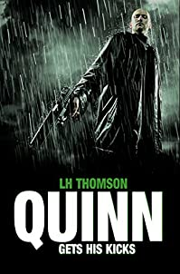 Quinn Gets His Kicks by LH Thomson ebook deal