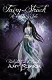 Fairy-Struck (Book 1 in the Twilight Court Series)