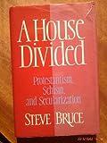 A House Divided, Steve Bruce, 0415042380