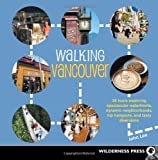Walking Vancouver, John Lee, 0899974902