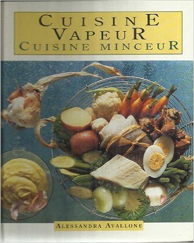Télécharger en ligne Cuisine vapeur, cuisine minceur pdf, epub ebook