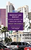 img - for Masscult and Midcult: Essays Against the American Grain (New York Review Books Classics) book / textbook / text book