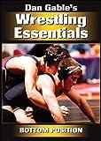 Dan Gables Wrestling Essentials: Bottom Position DVD