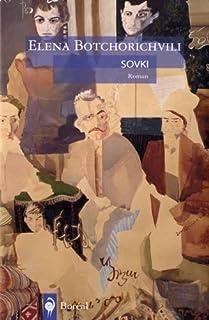 Sovki : roman, Botchorichvili, Elena