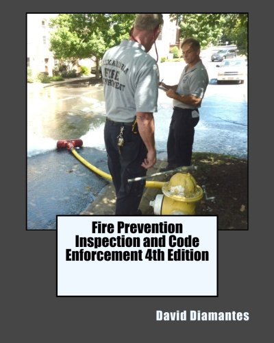Fire Prevention Safety (Fire Prevention Inspection and Code Enforcement 4th Edition)
